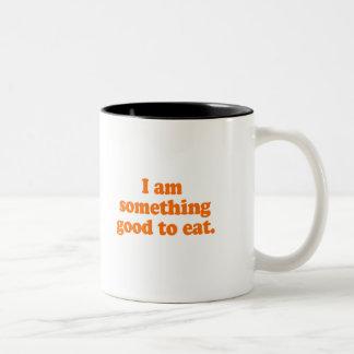 I AM SOMETHING GOOD TO EAT Two-Tone COFFEE MUG