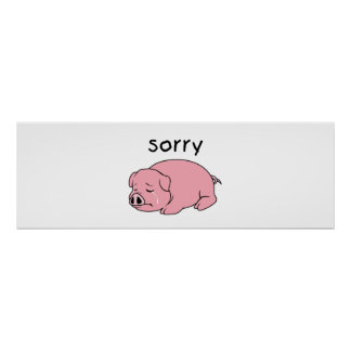 I am Sorry Crying Weeping Pink Pig Card Mug Button Poster