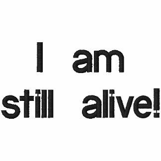 I am still alive!