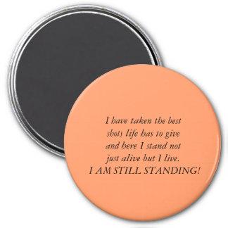 I am still standing 3 inch round magnet