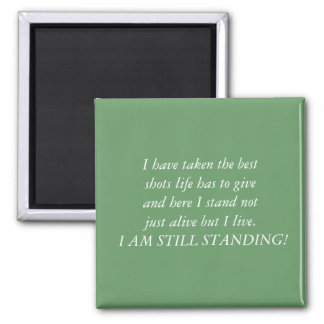 I am still standing 2 inch square magnet