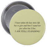 I am still standing pinback buttons