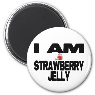 I Am Strawberry Jelly Magnet