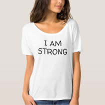 I AM STRONG Inspirational Ladies Top