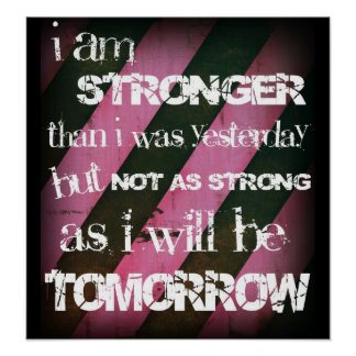 """I am stronger..."" Ladies Elite Fitness Poster"