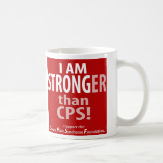 I am STRONGer than CPS Coffee Mugs