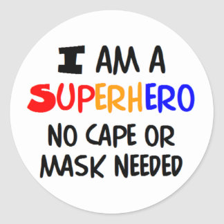 I am superhero classic round sticker