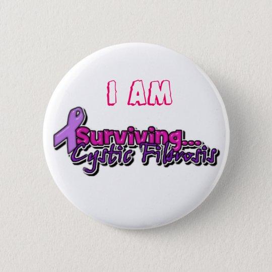 I am Surviving Cystic Fibrosis Pinback Button
