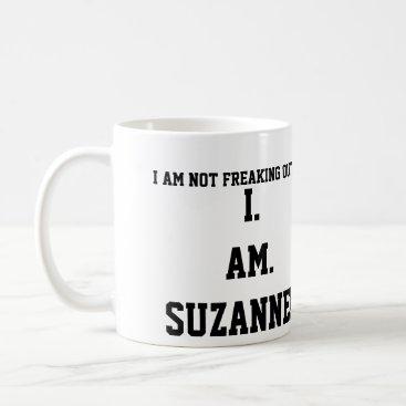momastery I. AM. SUZANNE!!!! COFFEE MUG
