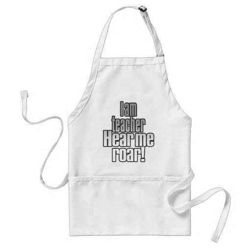 I am teacher. Hear me roar! Grey/Black Aprons