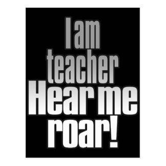 I am teacher. Hear me roar! Grey/Black_post card