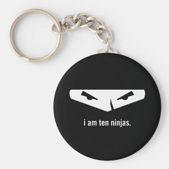 i am ten ninjas keychain