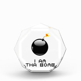 I am tha bomb acrylic award
