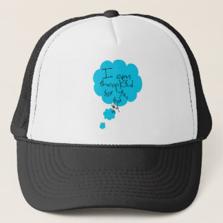 I am Thankful for You Trucker Hat