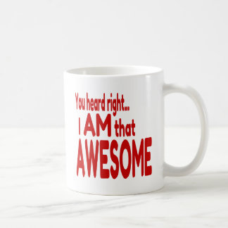 I am that Awesome in Red Coffee Mug