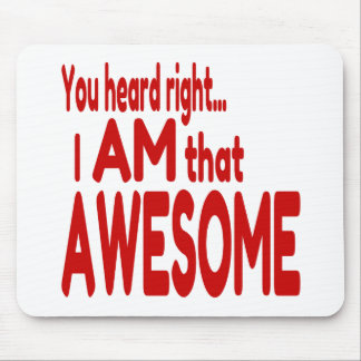 I am that Awesome in Red Mouse Pad