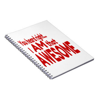 I am that Awesome in Red Notebook