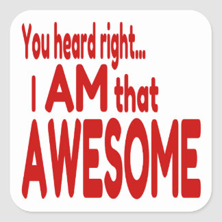 I am that Awesome in Red Square Sticker