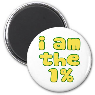 I Am The 1% 2 Inch Round Magnet