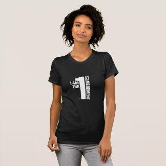 I AM THE 1ST AMENDMENT T-Shirt