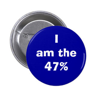 """""""I am the 47%"""" button"""
