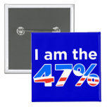 I am the 47 Percent Obama Button