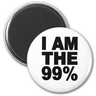 I am the 99% (Occupy Wall St) 2 Inch Round Magnet