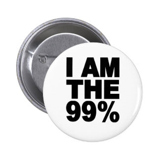 I am the 99% (Occupy Wall St) Pinback Button
