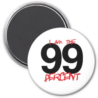 I AM THE 99 PERCENT -.png 3 Inch Round Magnet