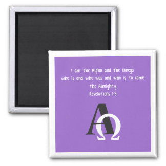 I Am the Alpha and the Omega 2 Inch Square Magnet