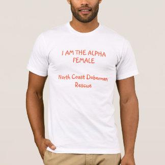 I AM THE ALPHA FEMALENorth Coast Doberman Rescue T-Shirt