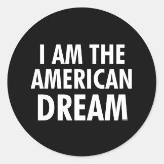 I Am The American Dream Classic Round Sticker