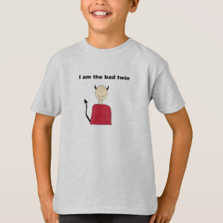I Am The Bad Twin T-Shirt