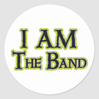 I AM the Band - Customized Classic Round Sticker