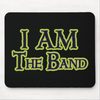 I AM the Band Mouse Pad