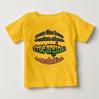 I am the best version of me. A true orginal. Baby T-Shirt