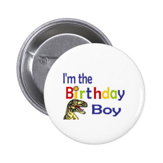 I am the birthday boy pinback button