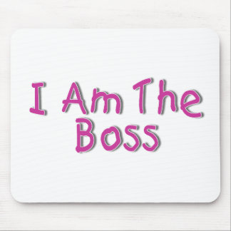 I Am The Boss 2 Mouse Pad