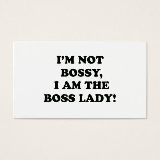 I Am The Boss Lady Business Card
