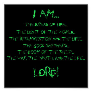 I AM..., the Bread of Life..., the Light of the... Poster
