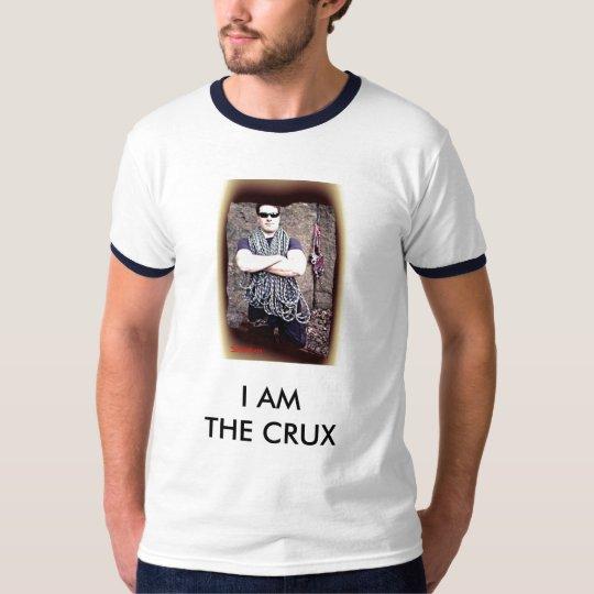 I AM THE CRUX T-Shirt
