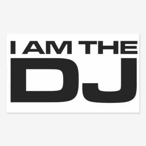 I Am The DJ Rectangular Sticker