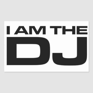 I Am The DJ Rectangle Stickers