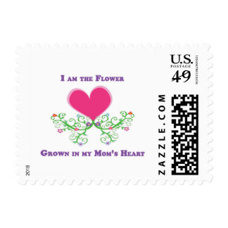 I am the Flower Grown in my Mom's Heart Stamp