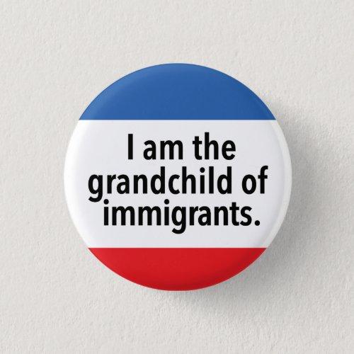 I am the grandchild button