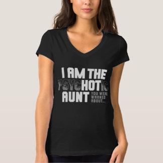 I AM THE HOT AUNT T-Shirt