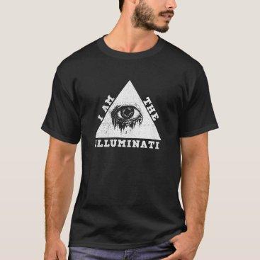 I Am The  Illuminati All Seeing Dripping Crying T-Shirt