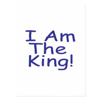I Am The King Postcard