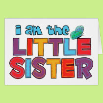 I am the Little Sister Butterfly Card