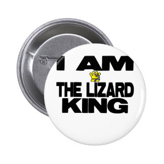 I Am The Lizard King Button